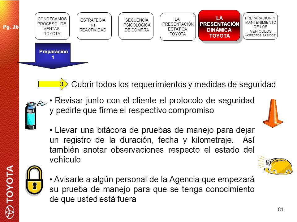 81 Cubrir todos los requerimientos y medidas de seguridad 3 Revisar junto con el cliente el protocolo de seguridad y pedirle que firme el respectivo c