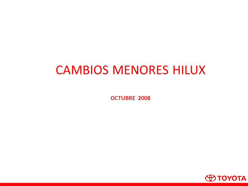 CAMBIOS MENORES HILUX OCTUBRE 2008