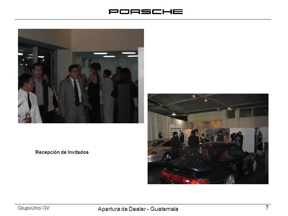 Apertura de Dealer - Guatemala 7 GrupoUno/ GV Recepción de Invitados