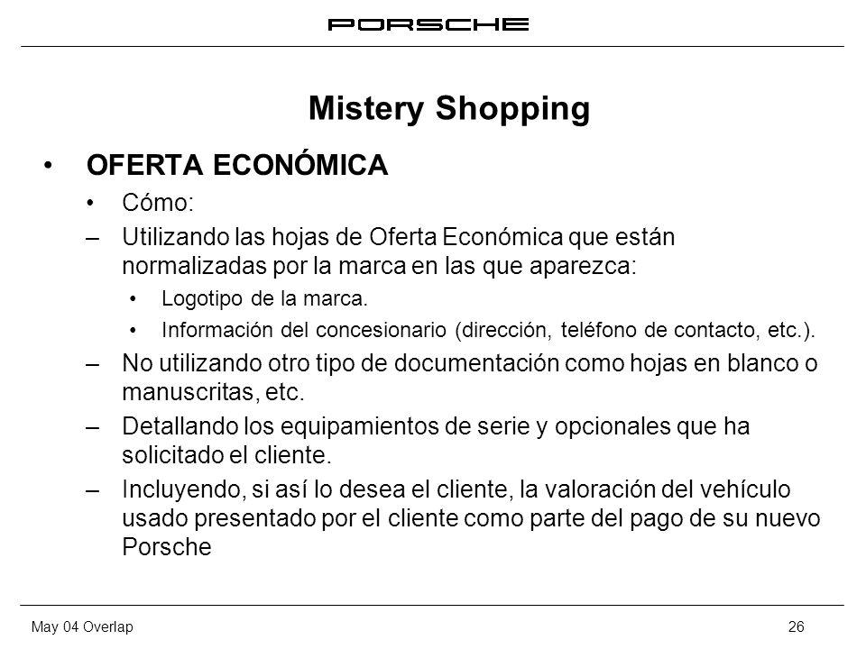 May 04 Overlap26 OFERTA ECONÓMICA Cómo: – Utilizando las hojas de Oferta Económica que están normalizadas por la marca en las que aparezca: Logotipo d