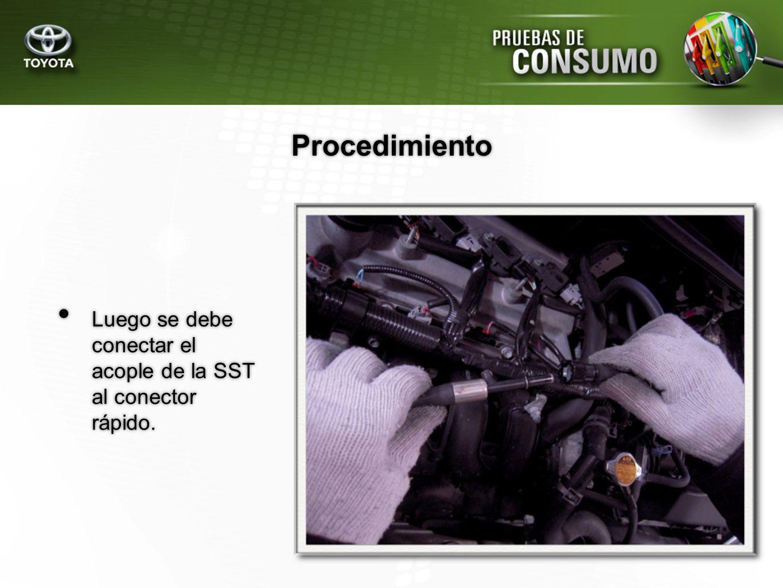 Luego se debe conectar el acople de la SST al conector rápido. Procedimiento