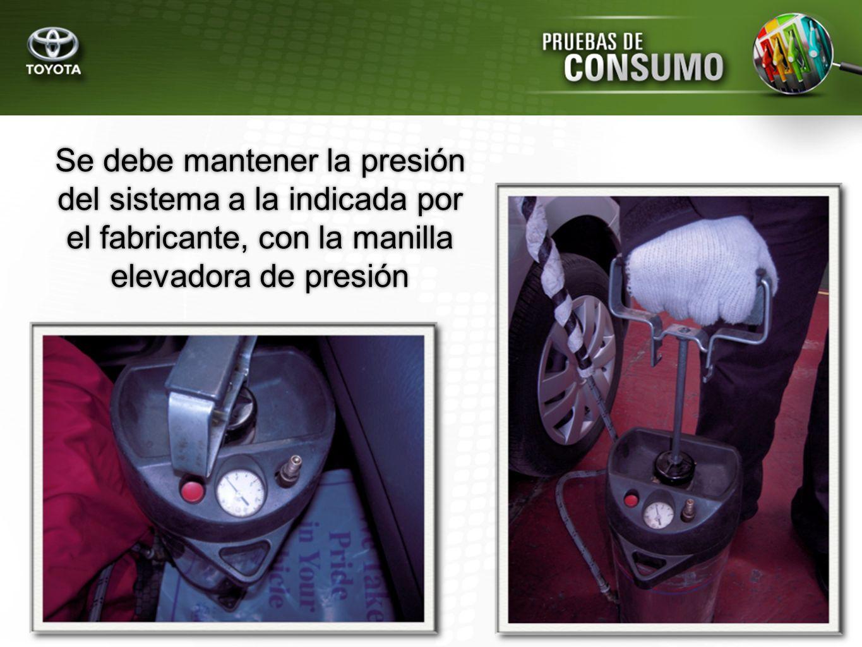 Se debe mantener la presión del sistema a la indicada por el fabricante, con la manilla elevadora de presión