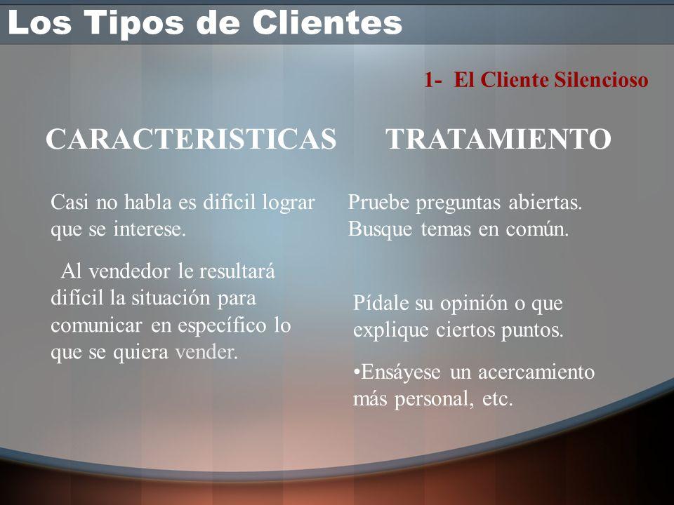 Los Tipos de Clientes 7 TIPOS DIFERENTES