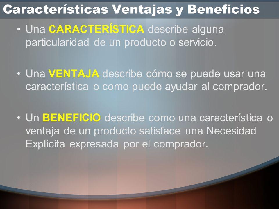 El Lenguaje del Cliente Características Ventajas y Beneficios