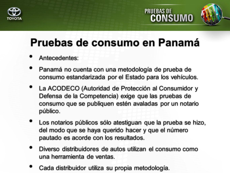 Pruebas de consumo en Panamá Antecedentes: Panamá no cuenta con una metodología de prueba de consumo estandarizada por el Estado para los vehículos. L