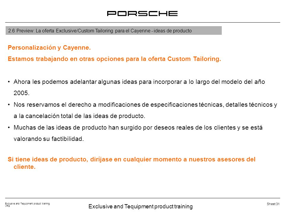 Exclusive and Tequipment product training VRS Sheet 31 2.6 Preview: La oferta Exclusive/Custom Tailoring para el Cayenne - ideas de producto Personalización y Cayenne.