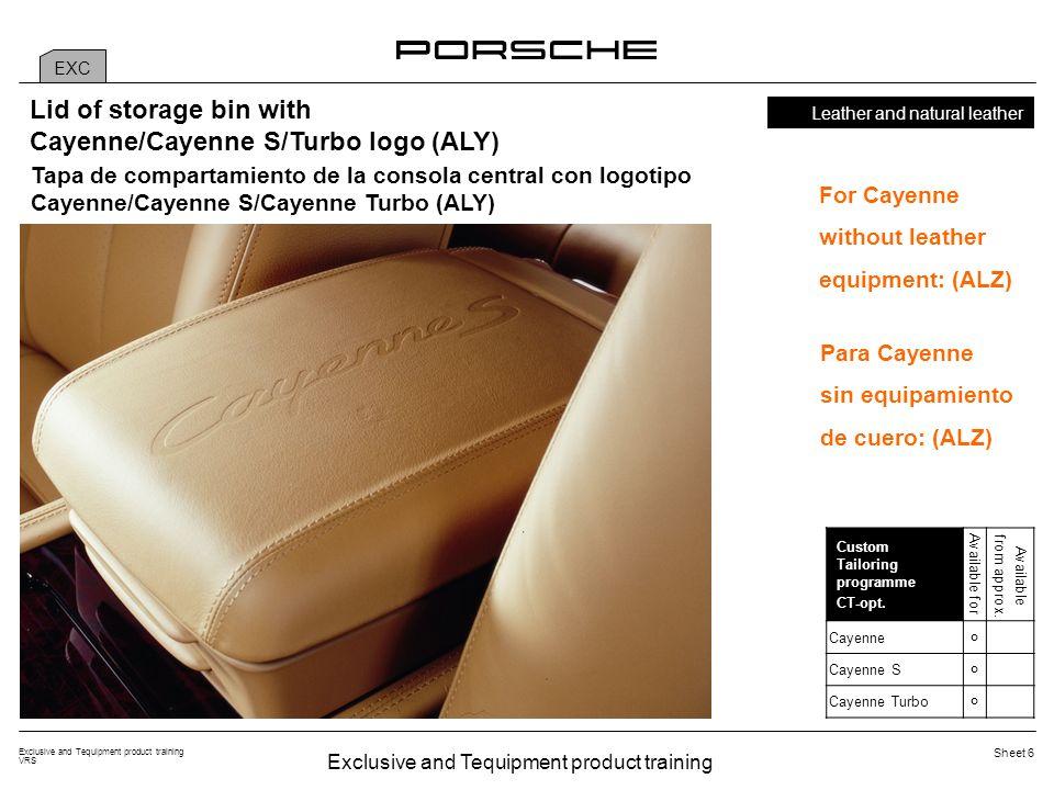 Exclusive and Tequipment product training VRS Sheet 17 *Cayenne y Cayenne S/Cayenne Turbo EXC TEQ Carbon fiber Paquete interior de carbono (BAC/BAF*) Cubierta en carbono: listón embellecedor del salpicadero (4 partes; 2.3), listón embellecedor de las puertas delanteras (2 partes; 3.0), listón embellecedor de las puertas traseras (3.1), moldura de la consola central (4.4), partes del panel de la consola central trasera (4.8a, 4.8b, 4.8c).