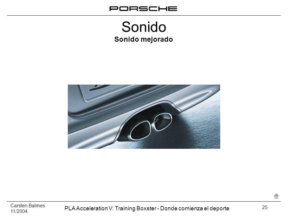 Carsten Balmes 11/2004 PLA Acceleration V: Training Boxster - Donde comienza el deporte 25 Sonido Sonido mejorado