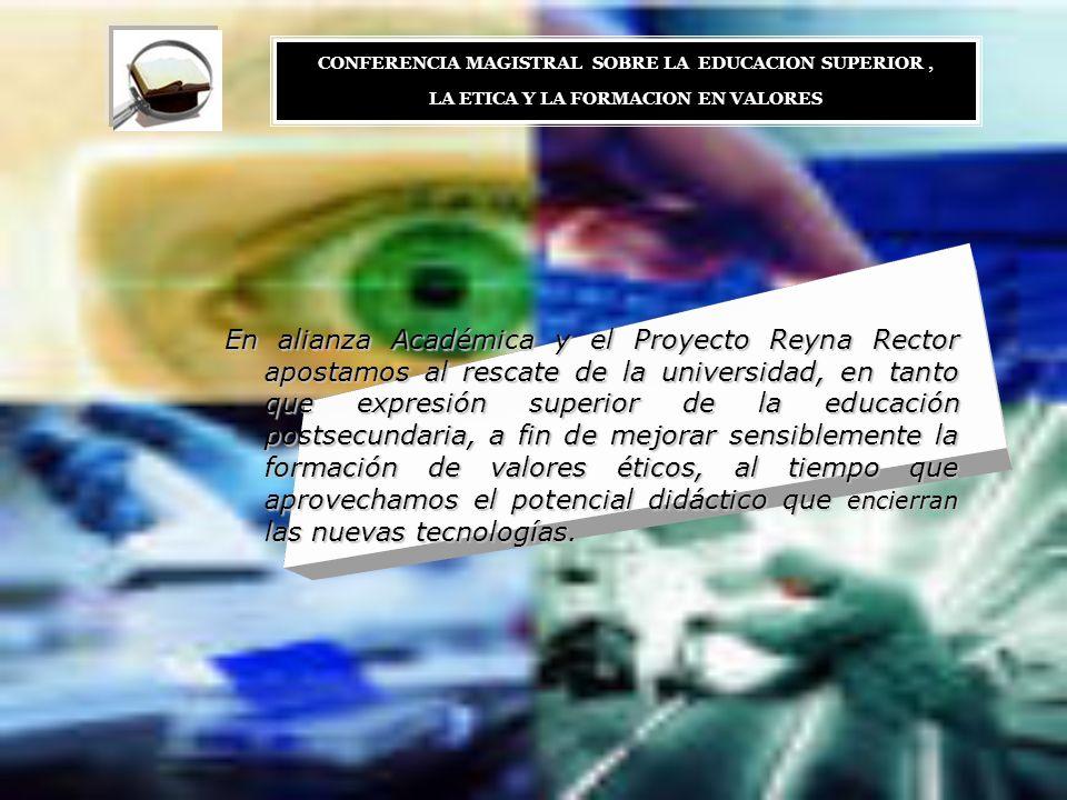 En alianza Académica y el Proyecto Reyna Rector apostamos al rescate de la universidad, en tanto que expresión superior de la educación postsecundaria
