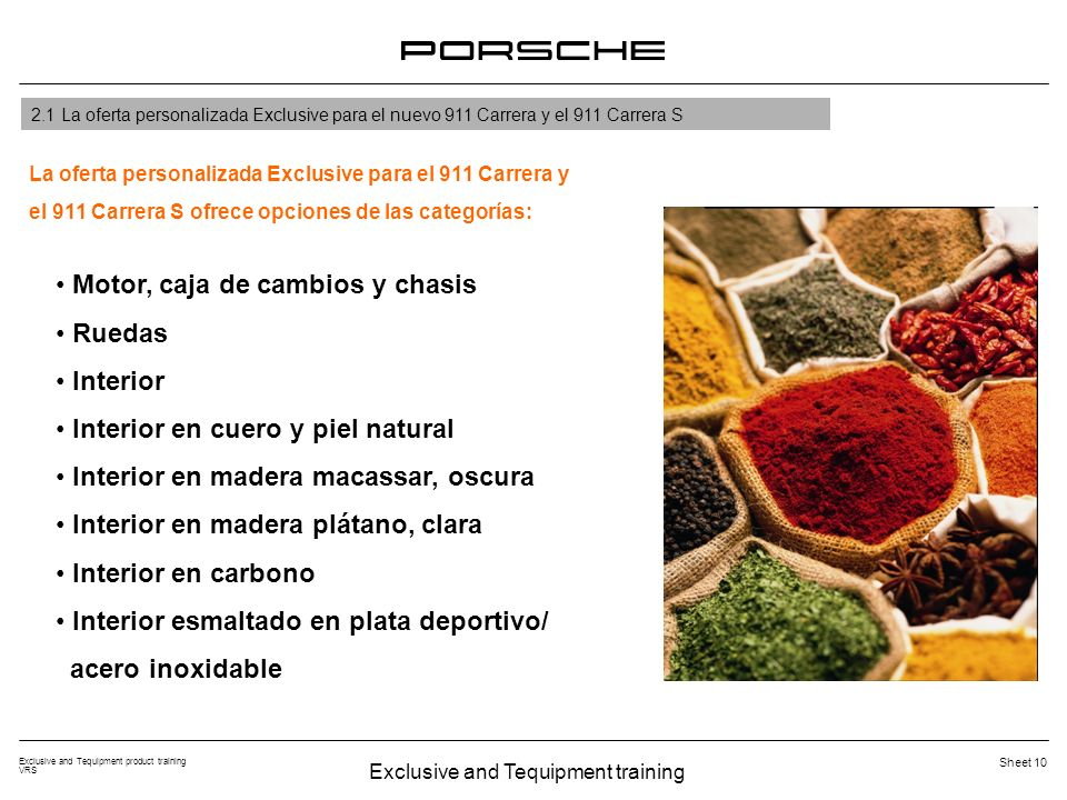 Exclusive and Tequipment training Exclusive and Tequipment product training VRS Sheet 10 2.1 La oferta personalizada Exclusive para el nuevo 911 Carre