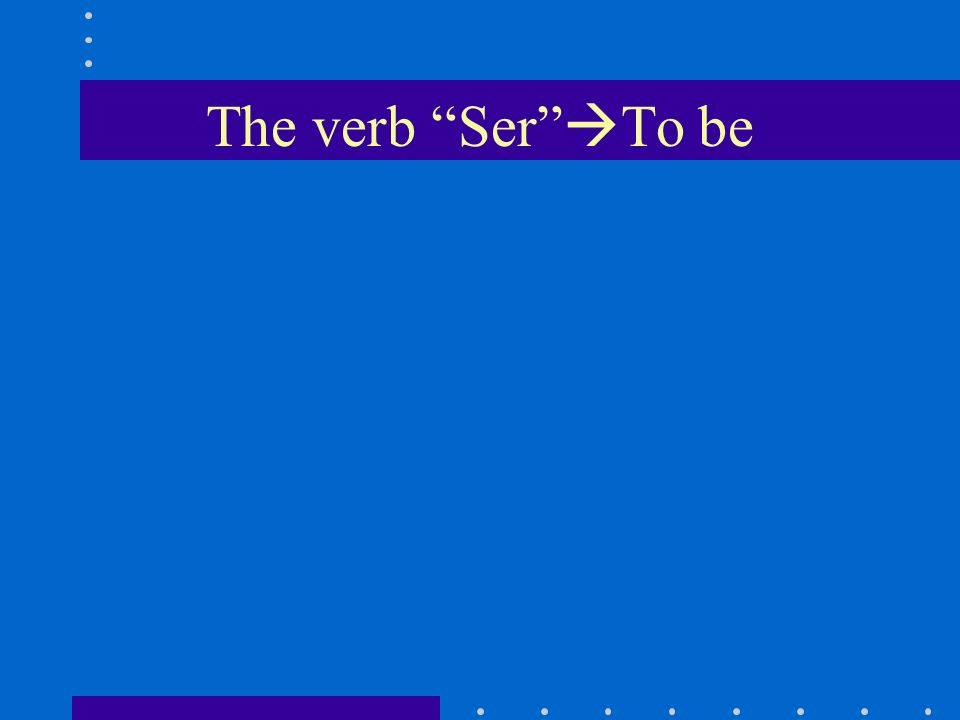 Ser is used to tell who the subject is or what the subject is like to describe origin, profession, and basic characteristics.
