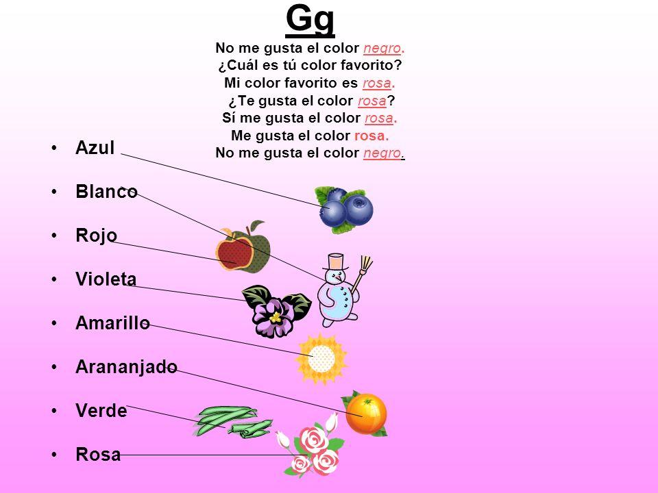 Gg No me gusta el color negro. ¿Cuál es tú color favorito? Mi color favorito es rosa. ¿Te gusta el color rosa? Sí me gusta el color rosa. Me gusta el