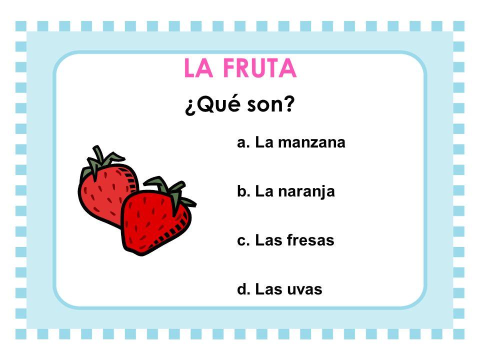 LAS VERDURAS ¿Qué son? a.El tomate b.La zanahoria c.Las lechugas d.Los pimientos