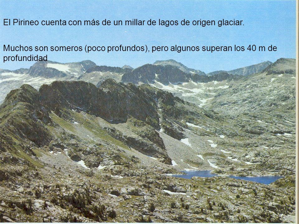 El Pirineo cuenta con más de un millar de lagos de origen glaciar. Muchos son someros (poco profundos), pero algunos superan los 40 m de profundidad