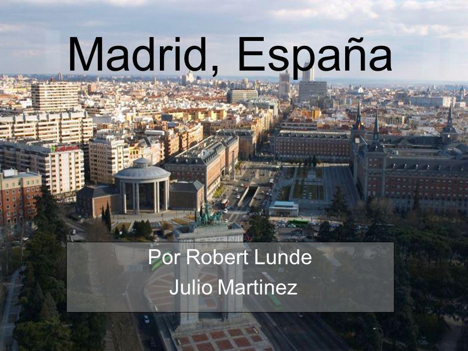 Madrid, España Por Robert Lunde Julio Martinez