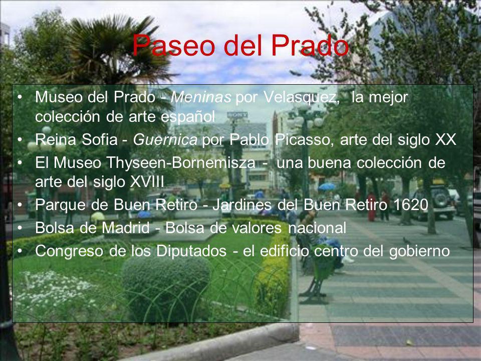 Paseo del Prado Museo del Prado - Meninas por Velasquez, la mejor colección de arte español Reina Sofia - Guernica por Pablo Picasso, arte del siglo X