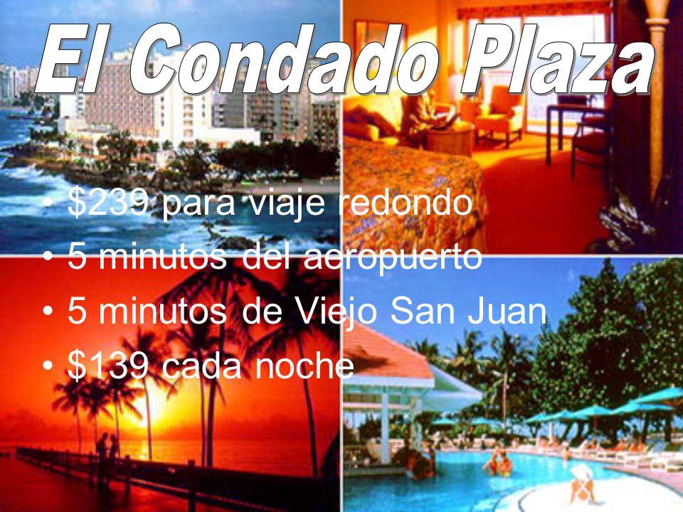 $239 para viaje redondo 5 minutos del aeropuerto 5 minutos de Viejo San Juan $139 cada noche