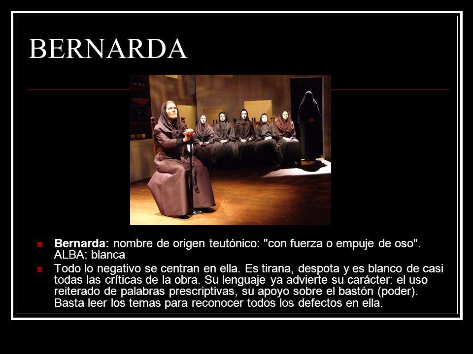 BERNARDA Bernarda: nombre de origen teutónico: