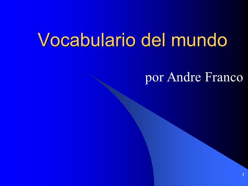 1 Vocabulario del mundo por Andre Franco