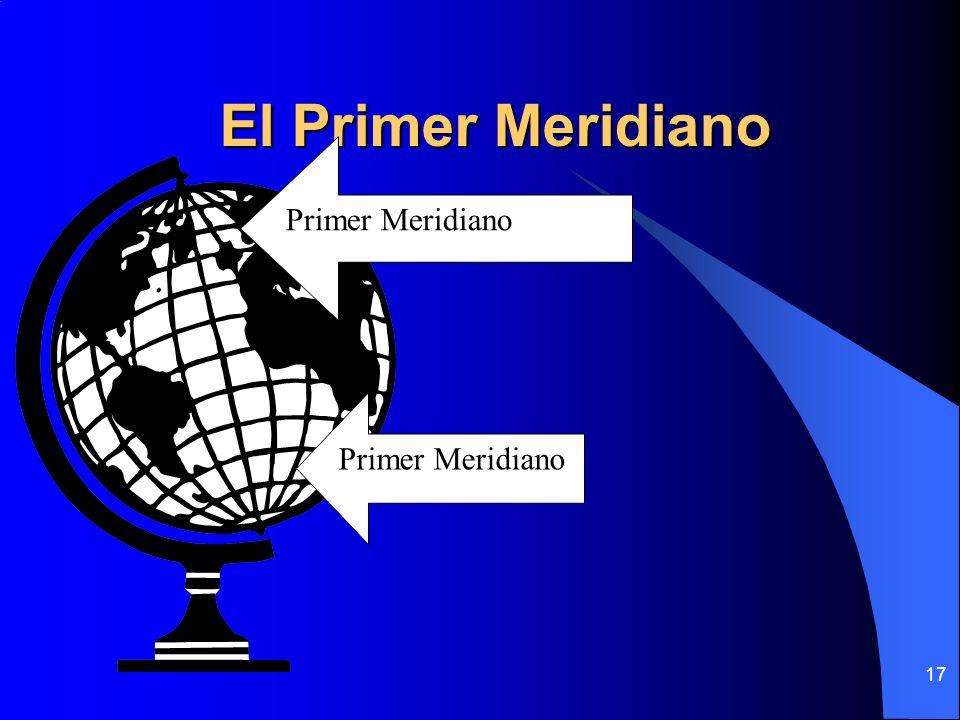 17 El Primer Meridiano Primer Meridiano
