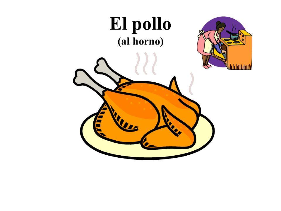 El pollo (al horno)