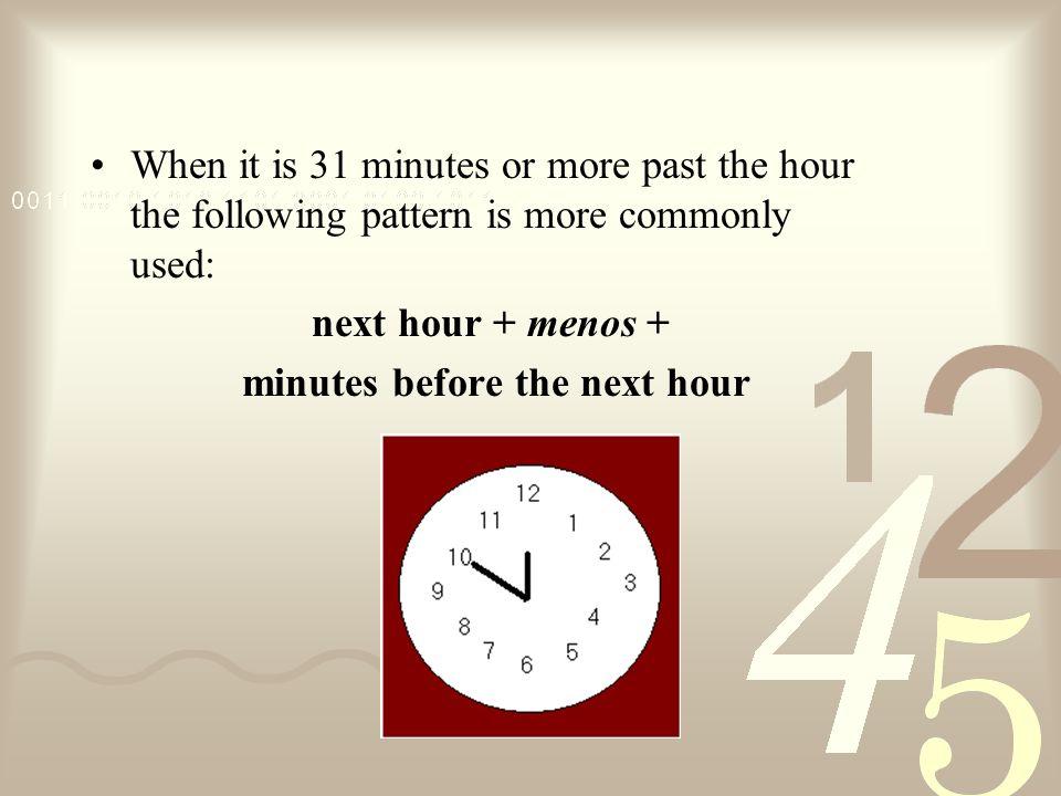 ¿Qué hora es? Son las doce y cincuenta.