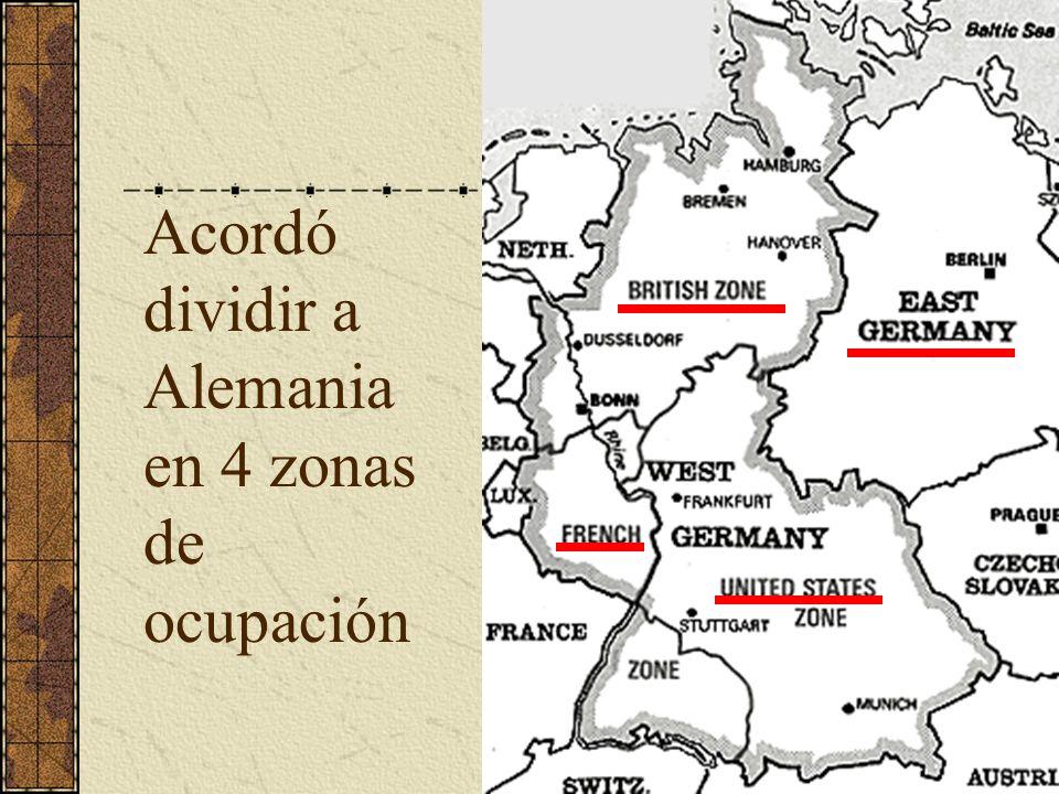 Acordó dividir a Alemania en 4 zonas de ocupación