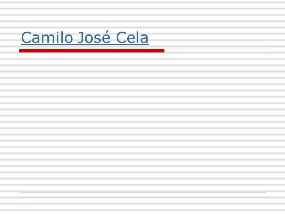 Datos biográficos 1916-2002 Comenzó estudios de Medicina y Derecho Trabajó como funcionario en oficina sindical En la convalecencia de una enfermedad se dedicó a leer y escribir Éxito de La familia de Pascual Duarte Académico en 1957 Premio Nacional de Literatura1984, Nobel 1989, Cervantes 1996