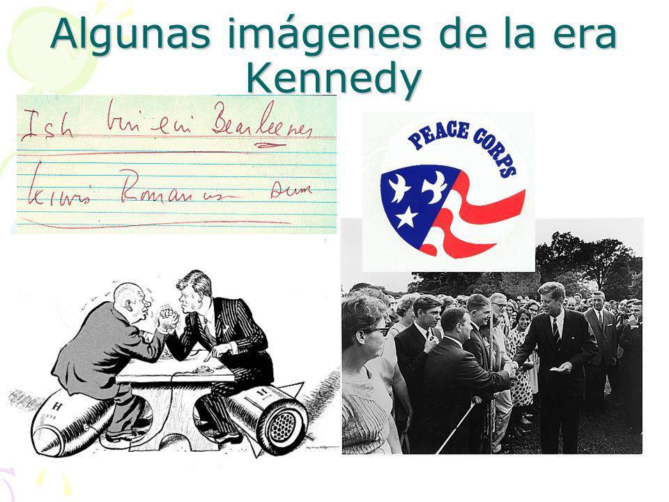 Algunas imágenes de la era Kennedy