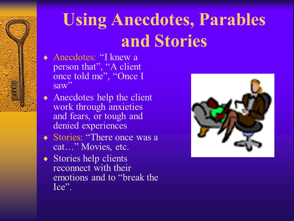 The Analogy It helps us use aptitudes and comprehensions from one scope of our experience, to give a new meaning to another life happening Try to use
