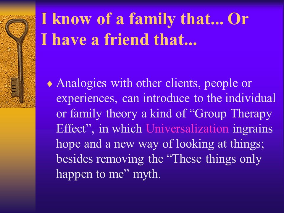 I know of a family that...Or I have a friend that...