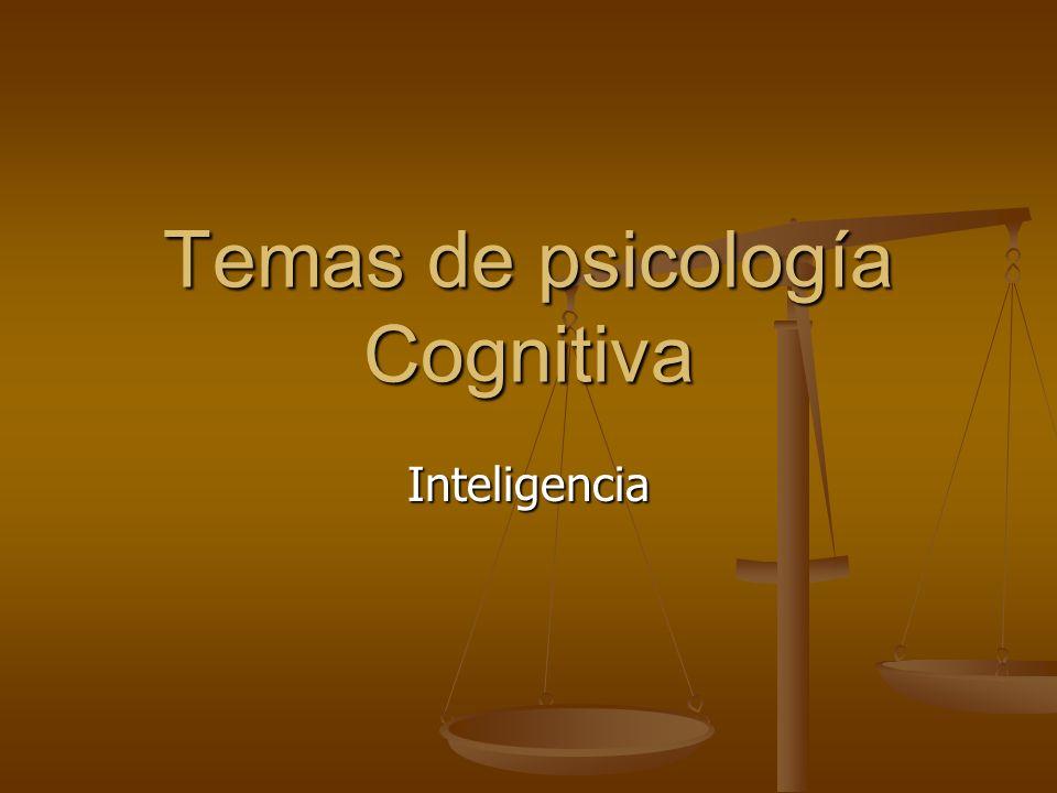 Temas de psicología Cognitiva Inteligencia