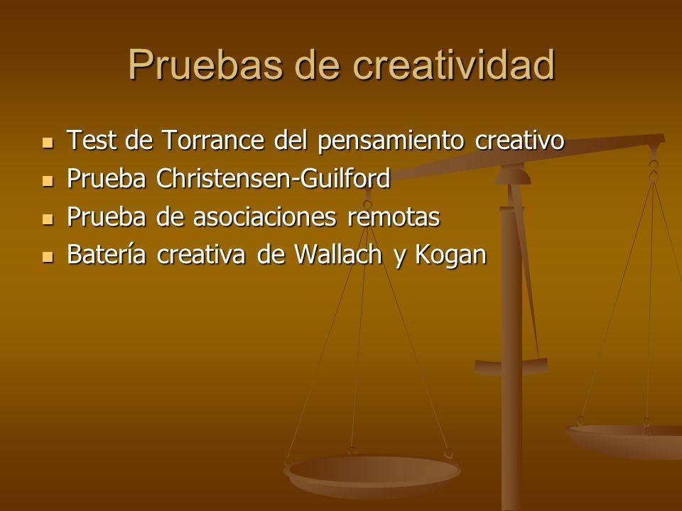 Pruebas de creatividad Test de Torrance del pensamiento creativo Test de Torrance del pensamiento creativo Prueba Christensen-Guilford Prueba Christen