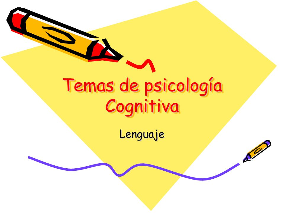 Temas de psicología Cognitiva Lenguaje