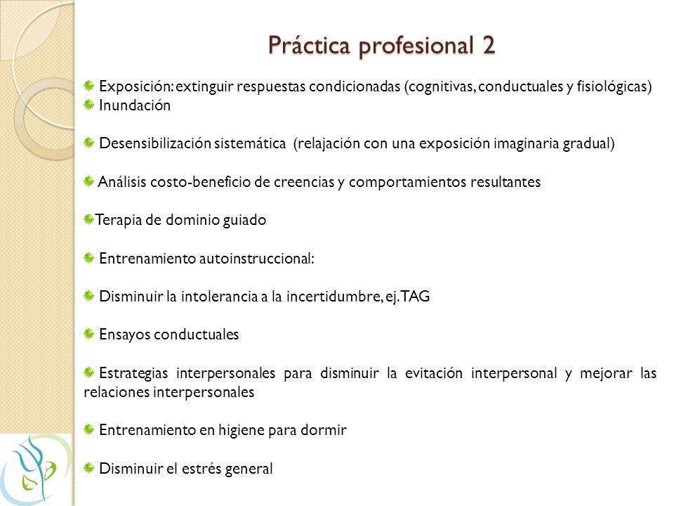Práctica profesional 1 Evaluar normas socio-culturales, atribuciones causales de los pacientes respecto de sus problemas, efectuar un análisis funcion