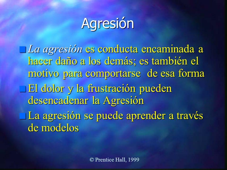 Agresión n La agresión es conducta encaminada a hacer daño a los demás; es también el motivo para comportarse de esa forma n El dolor y la frustración