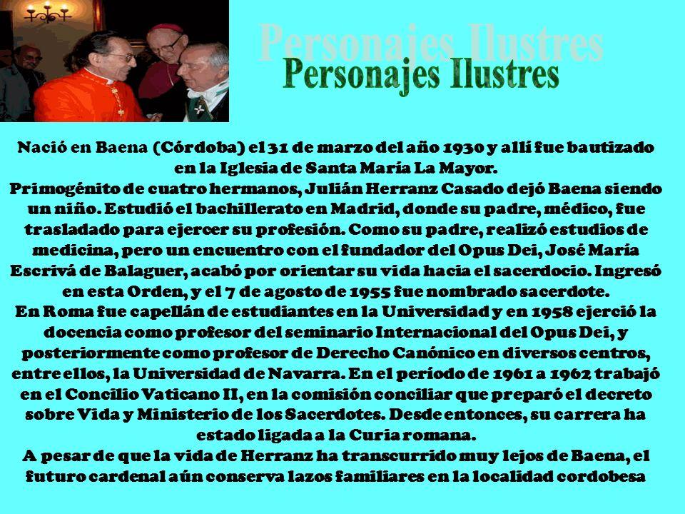 Nació en Baena (Córdoba) el 31 de marzo del año 1930 y allí fue bautizado en la Iglesia de Santa María La Mayor.
