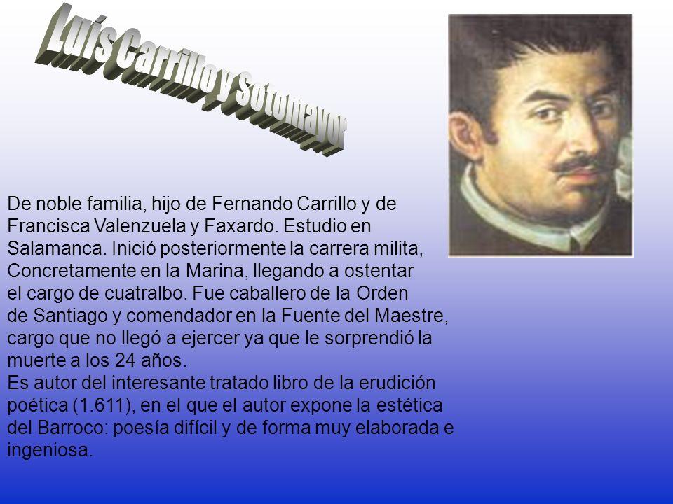 De noble familia, hijo de Fernando Carrillo y de Francisca Valenzuela y Faxardo. Estudio en Salamanca. Inició posteriormente la carrera milita, Concre