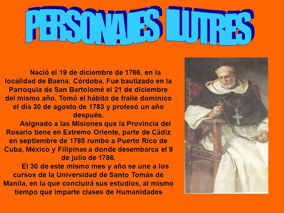 Nació el 19 de diciembre de 1766, en la localidad de Baena, Córdoba. Fue bautizado en la Parroquia de San Bartolomé el 21 de diciembre del mismo año.