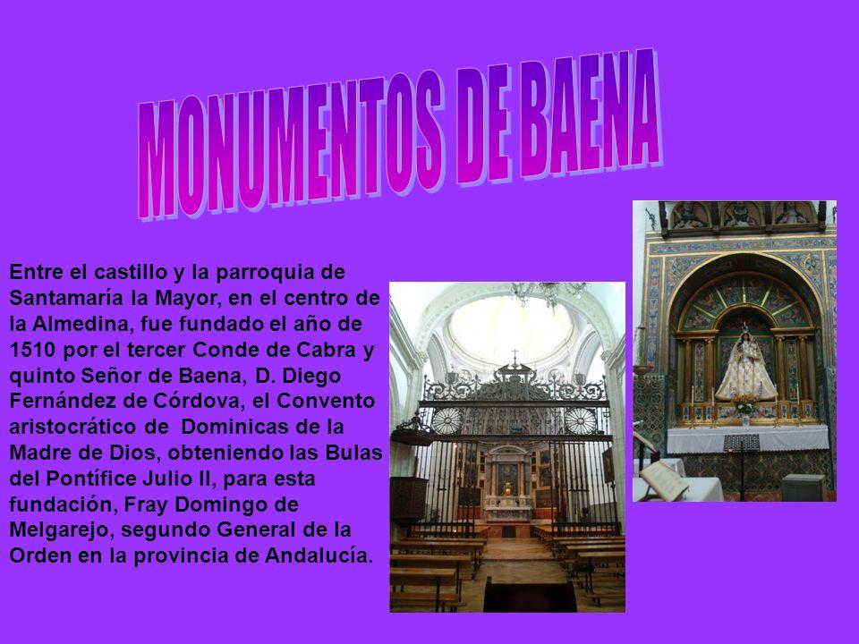 Entre el castillo y la parroquia de Santamaría la Mayor, en el centro de la Almedina, fue fundado el año de 1510 por el tercer Conde de Cabra y quinto