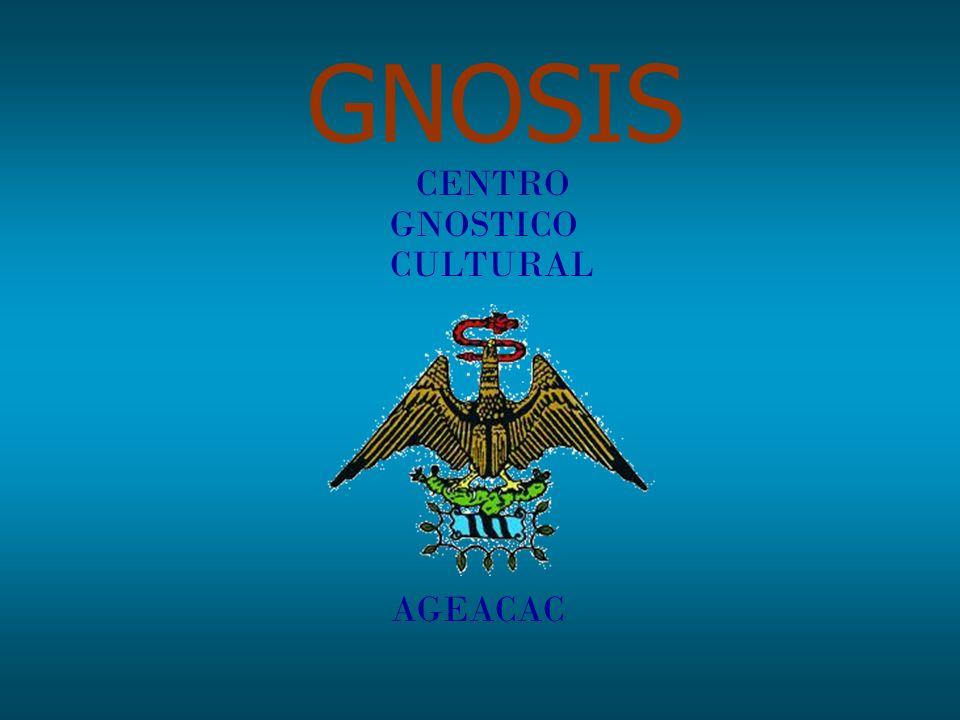 GNOSIS CENTRO GNOSTICO CULTURAL AGEACAC