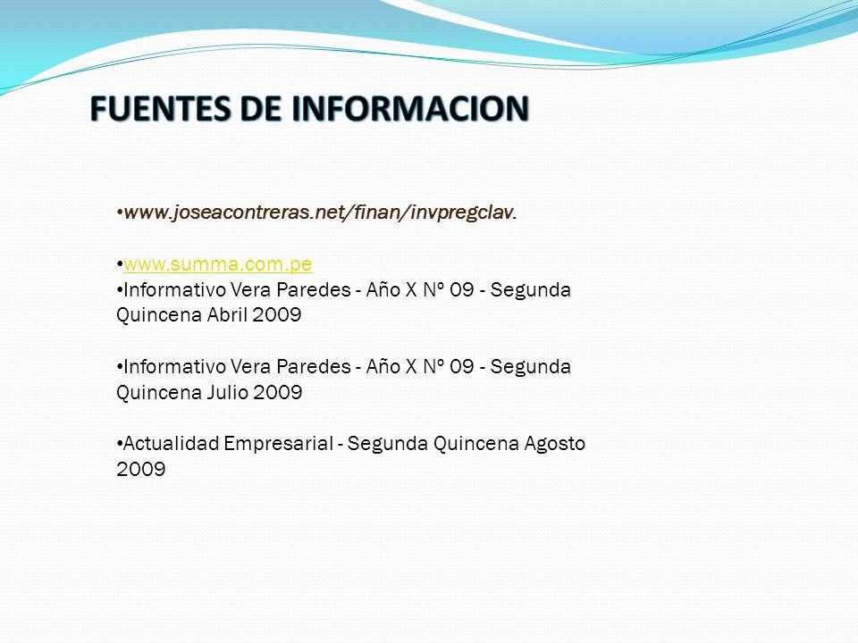 www.joseacontreras.net/finan/invpregclav. www.summa.com.pe Informativo Vera Paredes - Año X Nº 09 - Segunda Quincena Abril 2009 Informativo Vera Pared