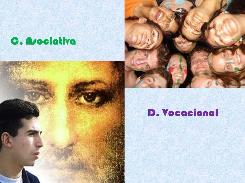 C. Asociativa D. Vocacional