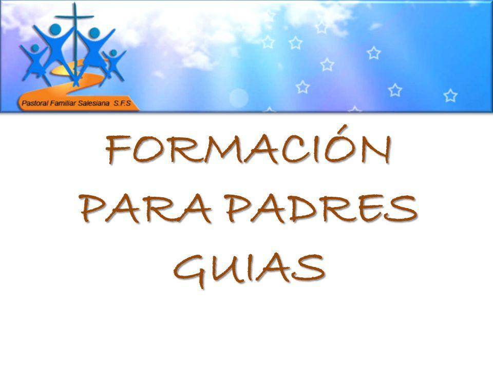FORMACIÓN PARA PADRES GUIAS