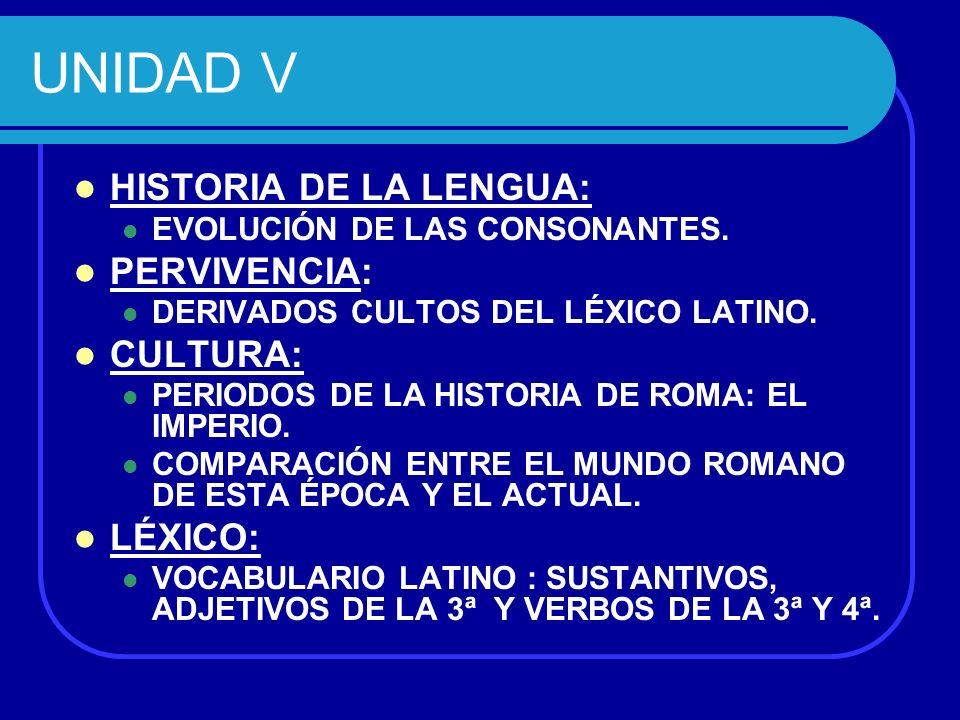 MORFOLOGÍA: PALABRAS DE LA CUARTA DECLINACIÓN.DECLINACIÓN QUINTA.