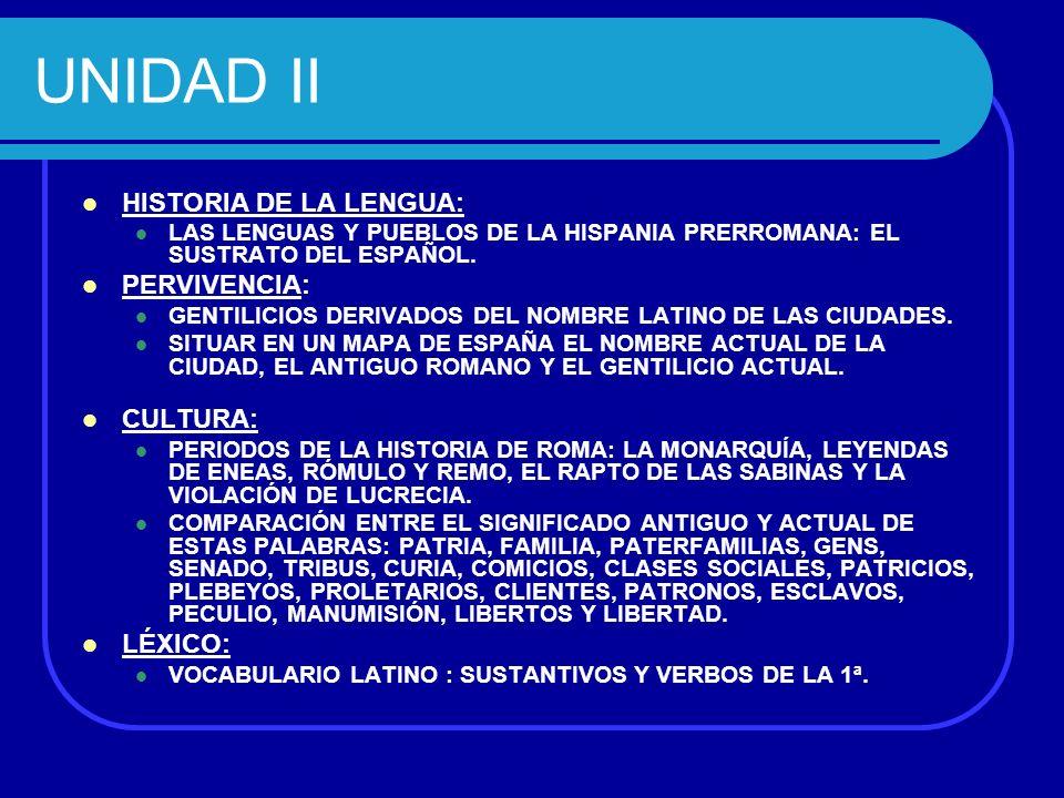 UNIDAD III MORFOLOGÍA: TERMINACIONES DE LA 2ª DECLINACIÓN.