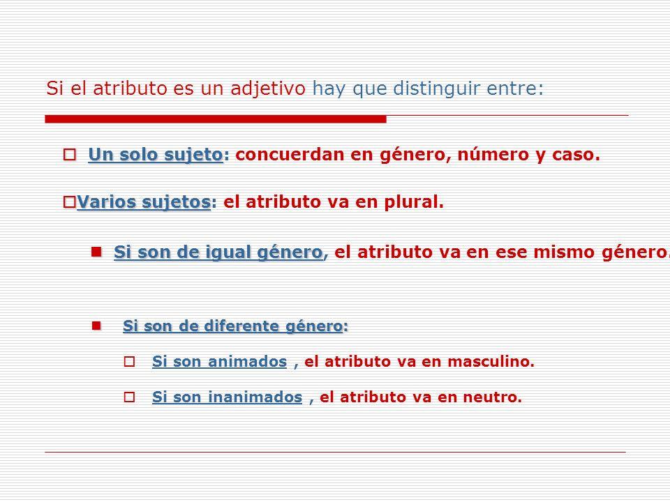 Concordancia nombre-aposición Al ser un sustantivo concertando con otro sustantivo, la concordancia que se establece es en caso.