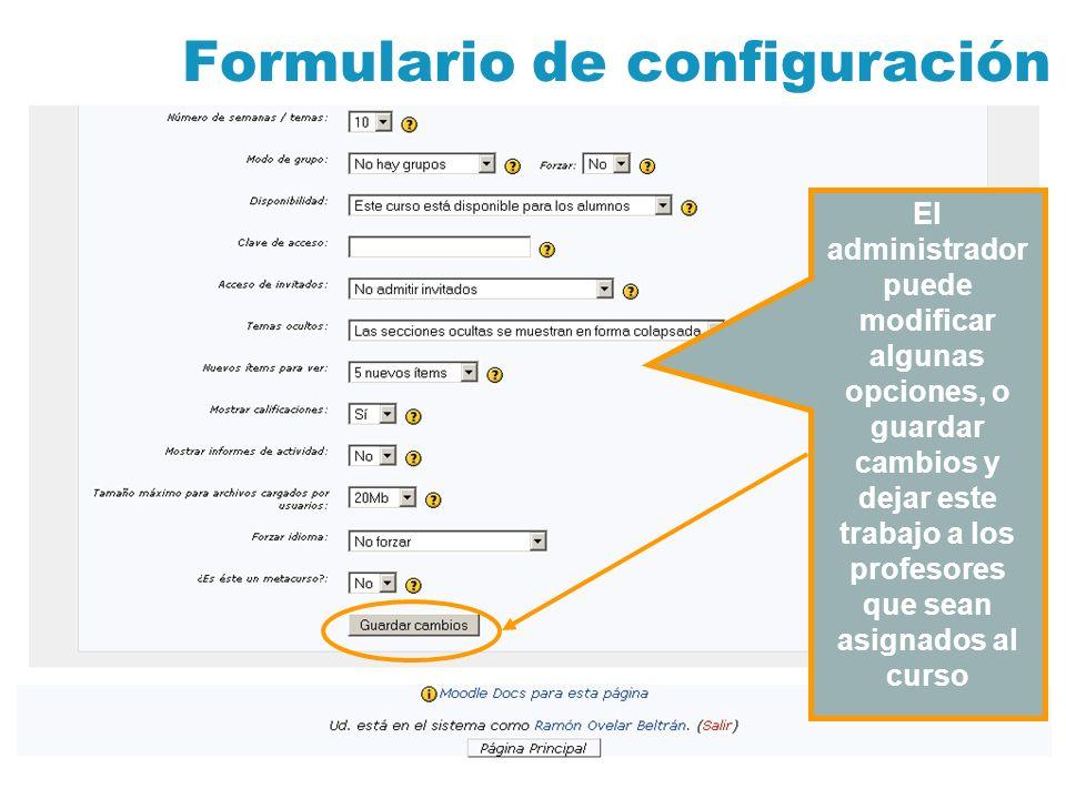Visibilidad de los cursos Si el curso no está disponible para los alumnos no será visible en la portada