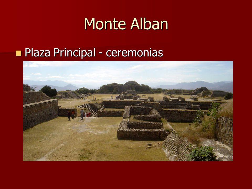 Monte Alban Plaza Principal - ceremonias Plaza Principal - ceremonias