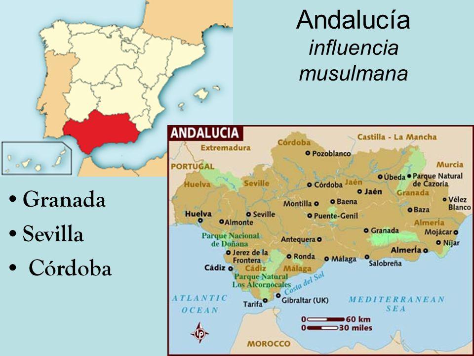 Andalucía influencia musulmana Granada Sevilla Córdoba